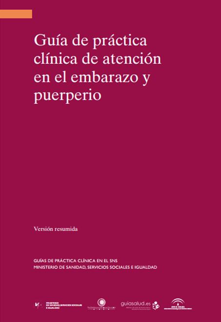 Guía práctica clínica de atención en el embarazo y puerperio